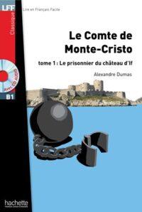 Книга с диском Le comte de Monte-Cristo Tome 1: Le prisonnier du château d'lf avec CD audio