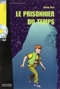 Книга с диском Le Prisoner du temps avec CD audio