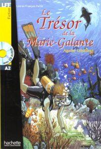 Книга с диском Le Trésor de la Marie-Galante avec CD audio