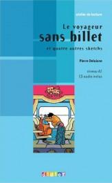 Книга с диском Le voyageur sans billet et 4 autres sketchs avec CD audio