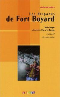 Книга с диском Les disparus de Fort Boyard avec CD audio