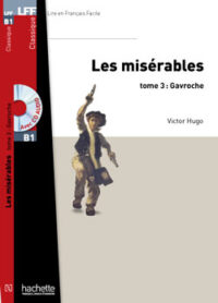 Книга с диском Les Misérables Tome 3: Gavroche avec CD audio