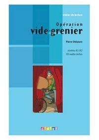 Книга с диском Opération vide-grenier avec CD audio