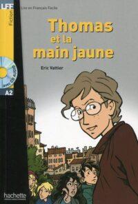 Книга с диском Thomas et la Main Jaune avec CD audio