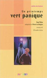 Книга с диском Un printemps vert panique avec CD audio