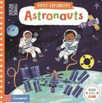 Книга с движущимися элементами First Explorers: Astronauts