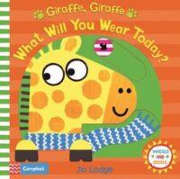Книга с движущимися элементами Giraffe, Giraffe What Will You Wear Today?