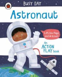 Книга с окошками Busy Day: Astronaut