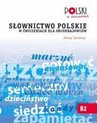 Книга Słownictwo polskie w ćwiczeniach dla obcokrajowców