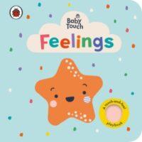 Книга с тактильными ощущениями Baby Touch: Feelings (A Touch-and-Feel Playbook)