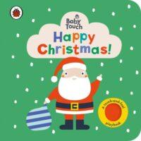 Книга с тактильными ощущениями Baby Touch: Happy Christmas! (A Touch-and-Feel Playbook)