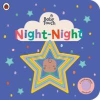 Книга с тактильными ощущениями Baby Touch: Night Night (A Touch-and-Feel Playbook)