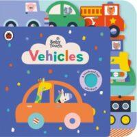 Книга с тактильными ощущениями Baby Touch: Vehicles Tab Book (A Touch-and-Feel Playbook)