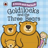 Книга с тактильными ощущениями Goldilocks and the Three Bears