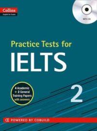 Книга с тестами Practice Tests for IELTS 2