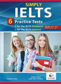 Книга с тестами Simply IELTS — 5 Academic + 1 General Practice Tests Bands: 4.0-5.5 Self-Study Edition