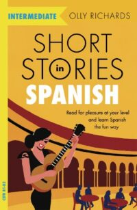 Книга Short Stories in Spanish for Intermediate Learners