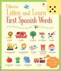 Книга со звуковыми эффектами Listen and Learn First Spanish Words