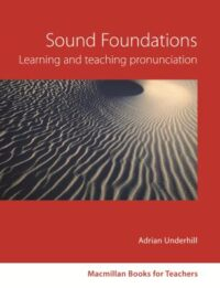 Книга Sound Foundations. Learning and Teaching Pronunciation