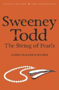 Книга Sweeney Todd. The String of Pearls
