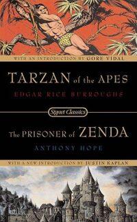 Книга Tarzan of the Apes. The Prisoner of Zenda