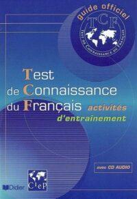 Книга Test de Connaissance du Français Activités d'entraînement avec CD audio