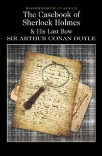 Книга The Casebook of Sherlock Holmes. His Last Bow