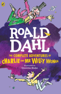 Книга The Complete Adventures of Charlie and Mr Willy Wonka