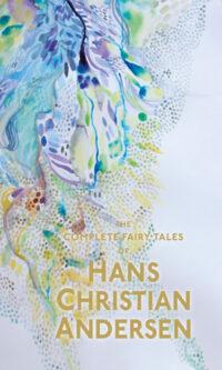 Книга The Complete Fairy Tales of Hans Christian Andersen