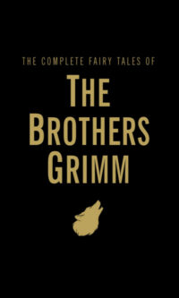Книга The Complete Fairy Tales of The Brothers Grimm