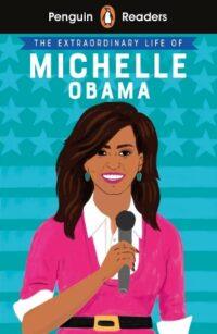 Книга The Extraordinary Life of Michelle Obama