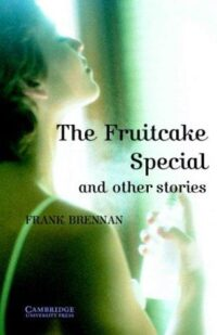 Книга The Fruitcake Special and Other Stories with Downloadable Audio