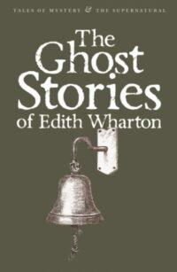 Книга The Ghost Stories of Edith Wharton