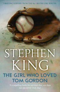 Книга The Girl Who Loved Tom Gordon