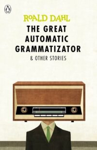 Книга The Great Automatic Grammatizator and Other Stories