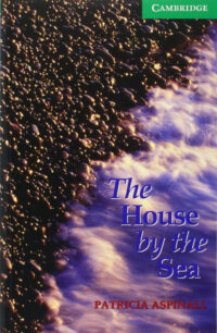 Книга The House by the Sea with Downloadable Audio