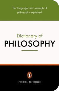 Книга The Penguin Dictionary of Philosophy