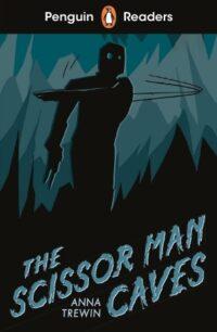 Книга The Scissor-Man Caves