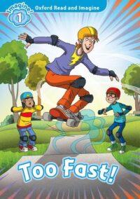 Книга Too Fast!