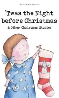 Книга 'Twas the Night Before Christmas and Other Christmas Stories
