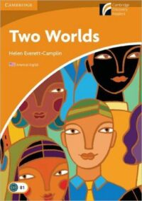 Книга Two Worlds with Downloadable Audio (American English)