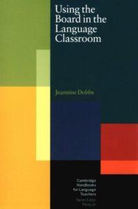 Книга Using the Board in the Language Classroom