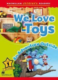 Книга We Love Toys. An Adventure Outside