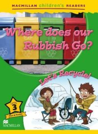 Книга Where Does Our Rubbish Go? Let's Recycle!