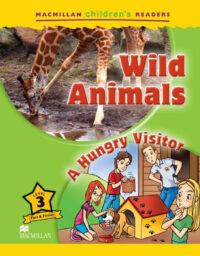 Книга Wild Animals. A Hungry Visitor