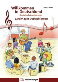 Книга Willkommen in Deutschland – Lieder zum Deutschlernen