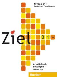 Книга Ziel B1+ Arbeitsbuch Lektion 1-8 Lösungen