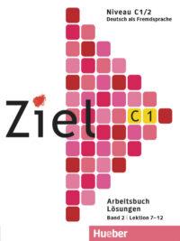 Книга Ziel C1/2 Arbeitsbuch Lektion 7-12 Lösungen