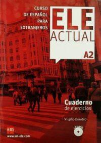 Рабочая тетрадь ELE ACTUAL A2 Cuaderno de ejercicios con CD audio