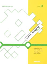 Рабочая тетрадь Ligne Directe 3 Cahier d'exercices avec CD-ROM